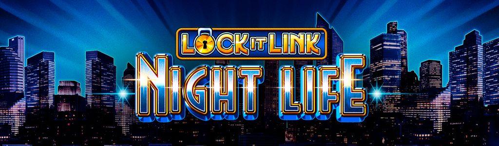 Lock it Link - Night Life