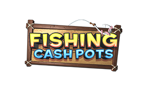 Fishing Cashpots