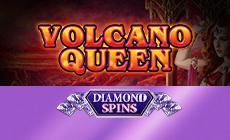 Diamond Spins Volcano Queen